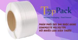 dây đai buộc hàng composite polyester